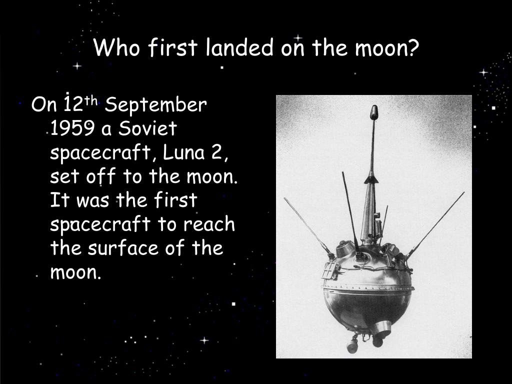 Who first landed on the moon?
