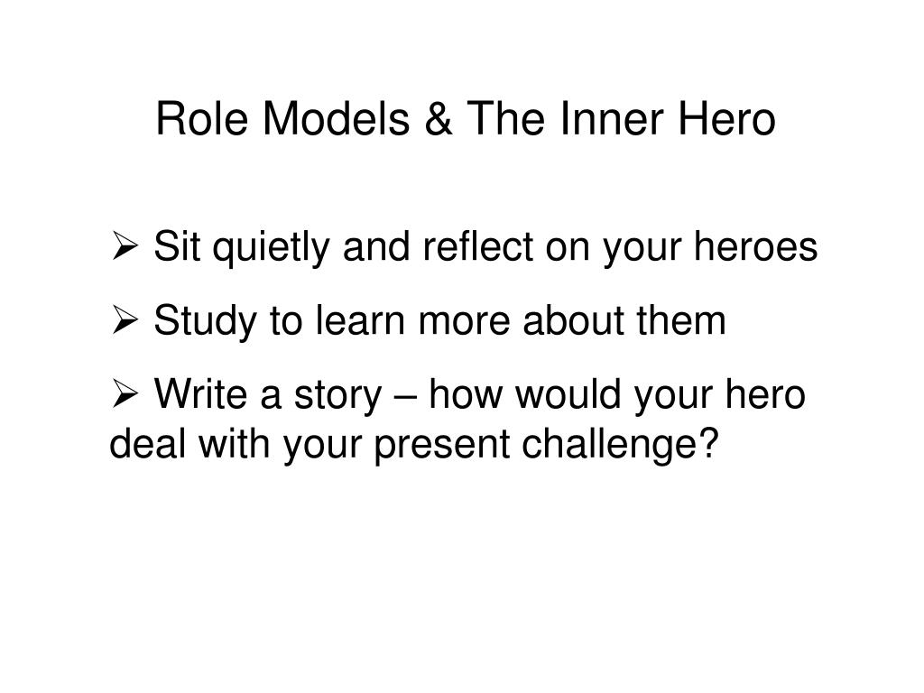Role Models & The Inner Hero