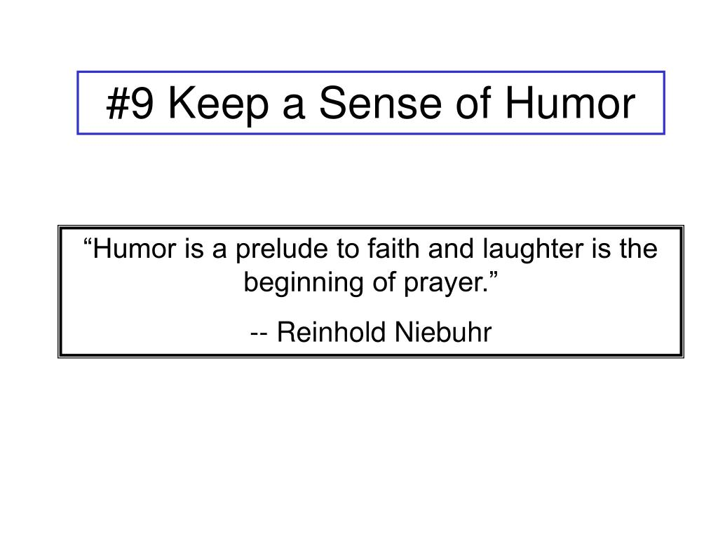 #9 Keep a Sense of Humor