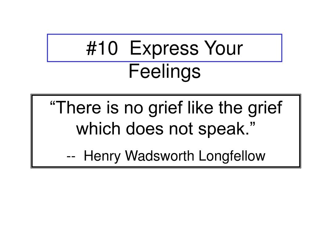 #10  Express Your Feelings