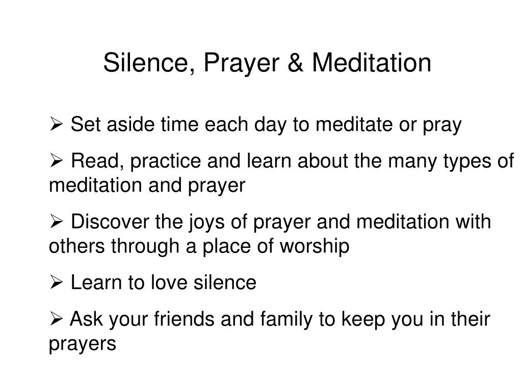 Silence, Prayer & Meditation