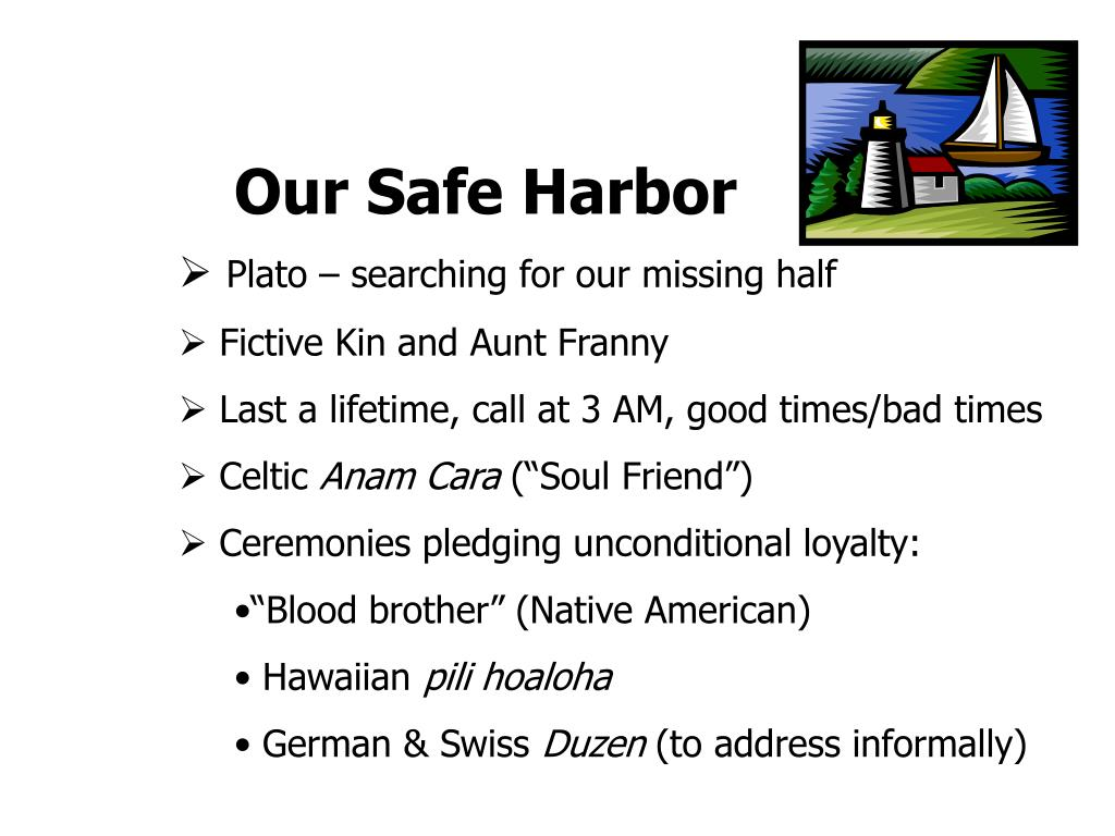 Our Safe Harbor