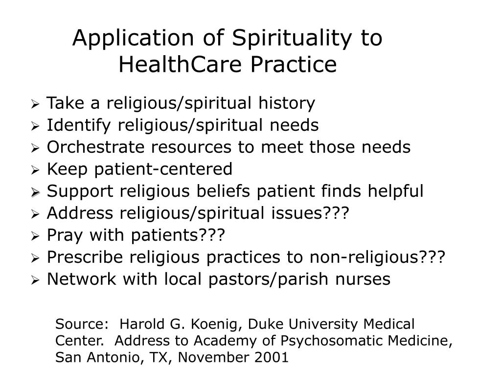 Application of Spirituality to HealthCare Practice