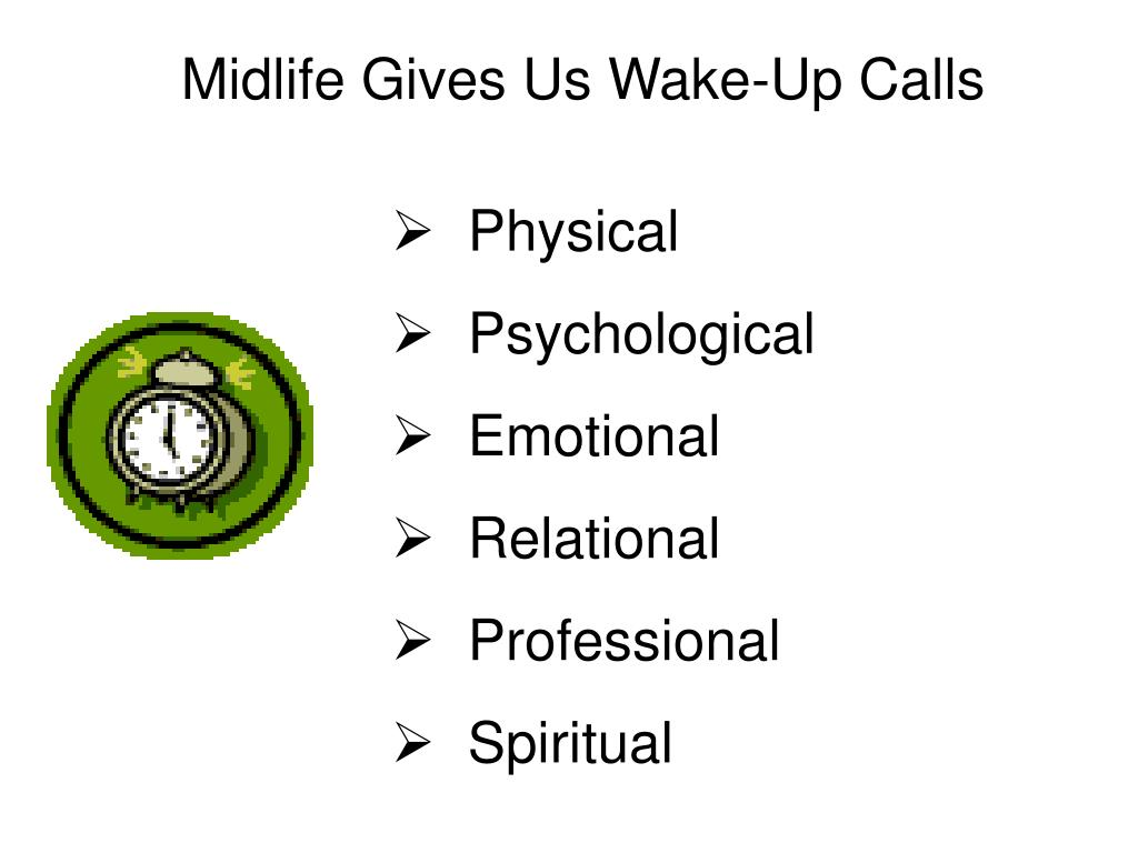 Midlife Gives Us Wake-Up Calls