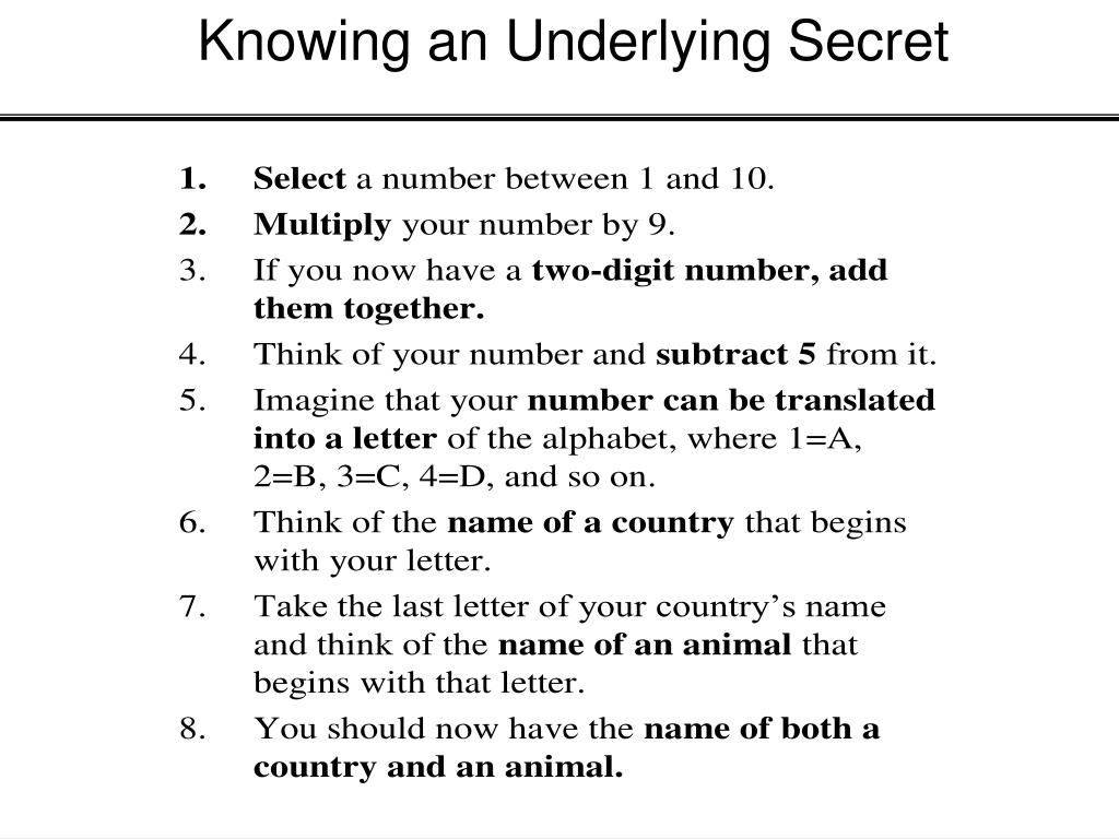 Knowing an Underlying Secret