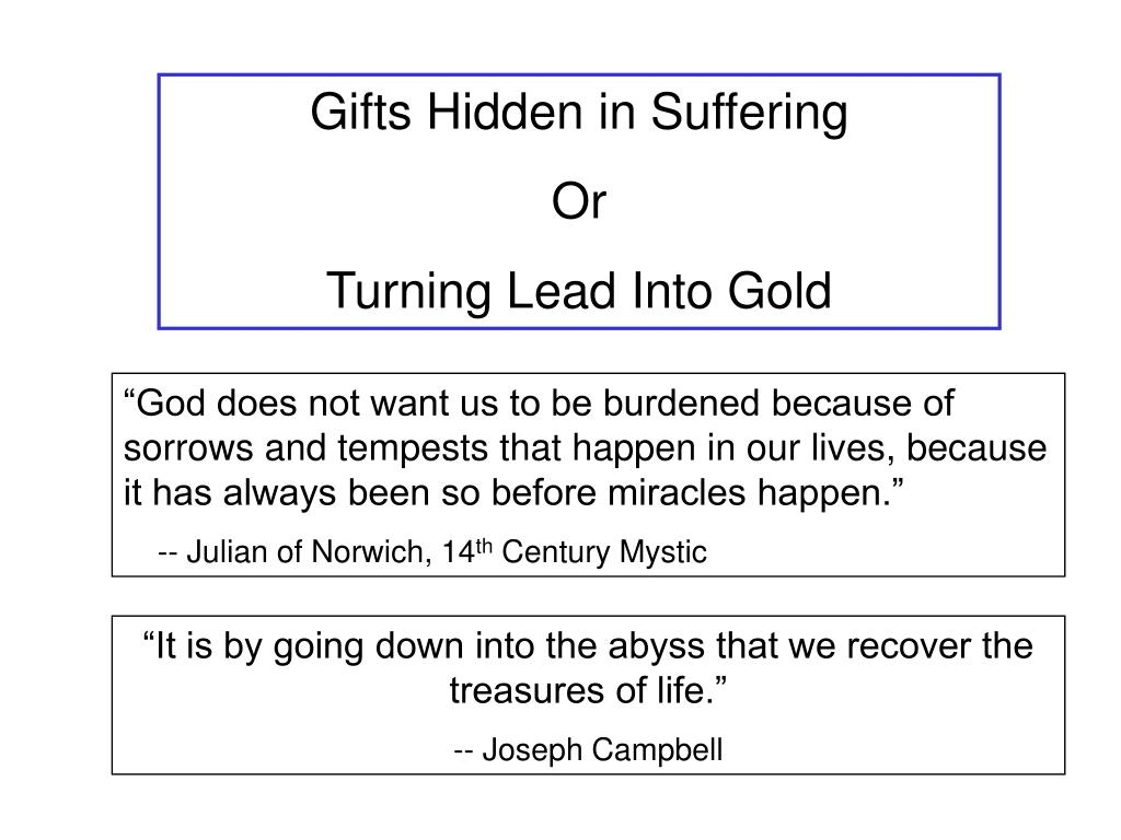 Gifts Hidden in Suffering
