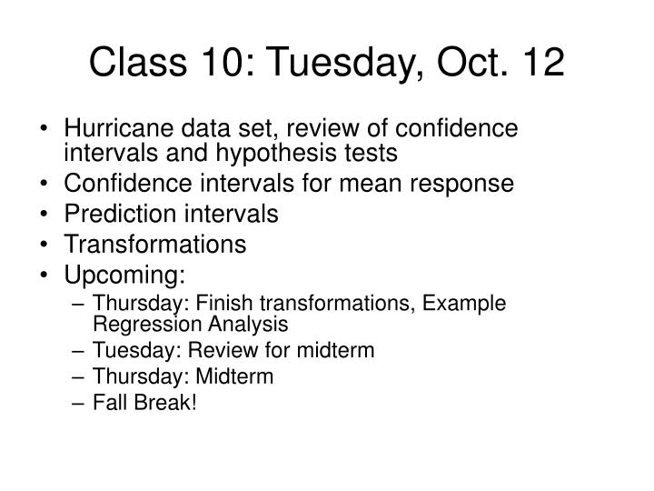 Class 10 tuesday oct 12