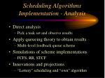 scheduling algorithms implementation analysis