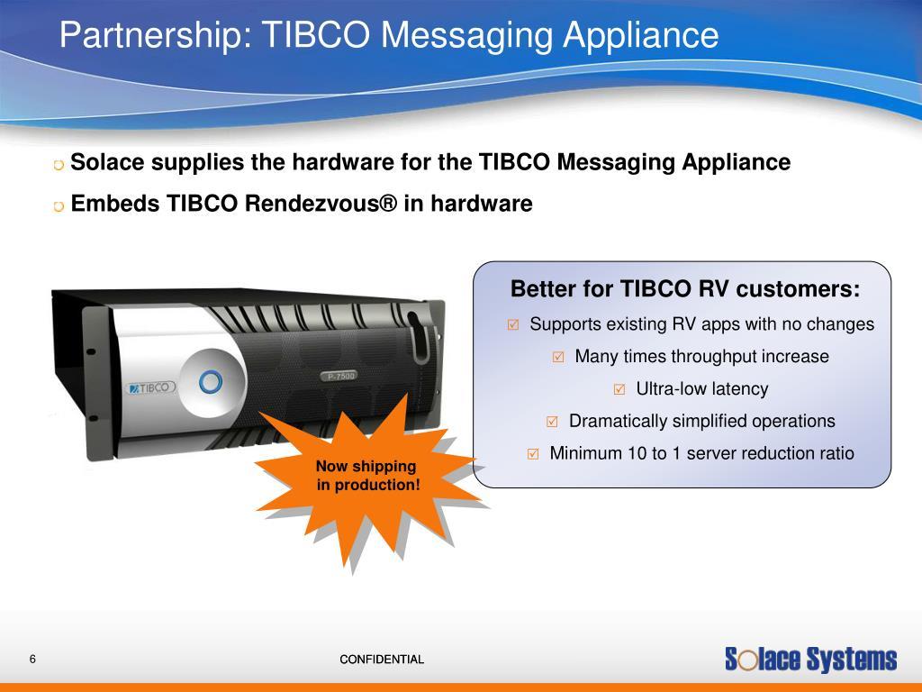 Partnership: TIBCO Messaging Appliance