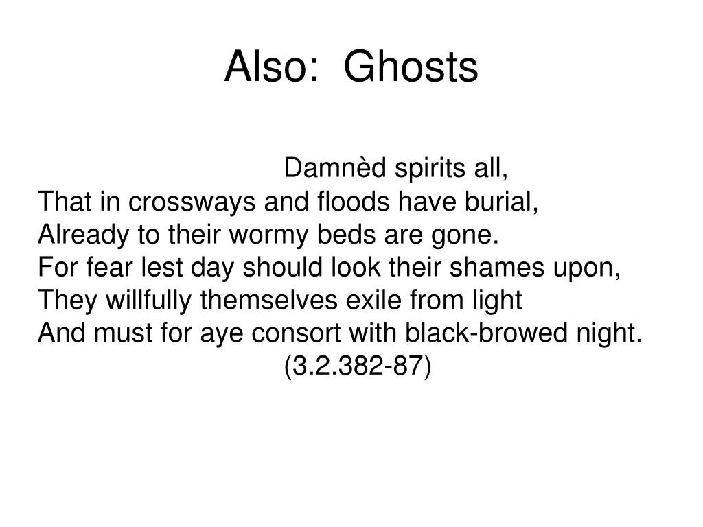Also:  Ghosts