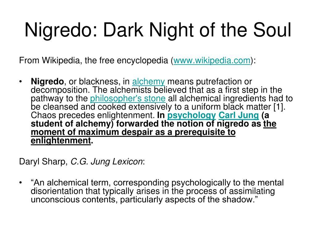 Nigredo: Dark Night of the Soul