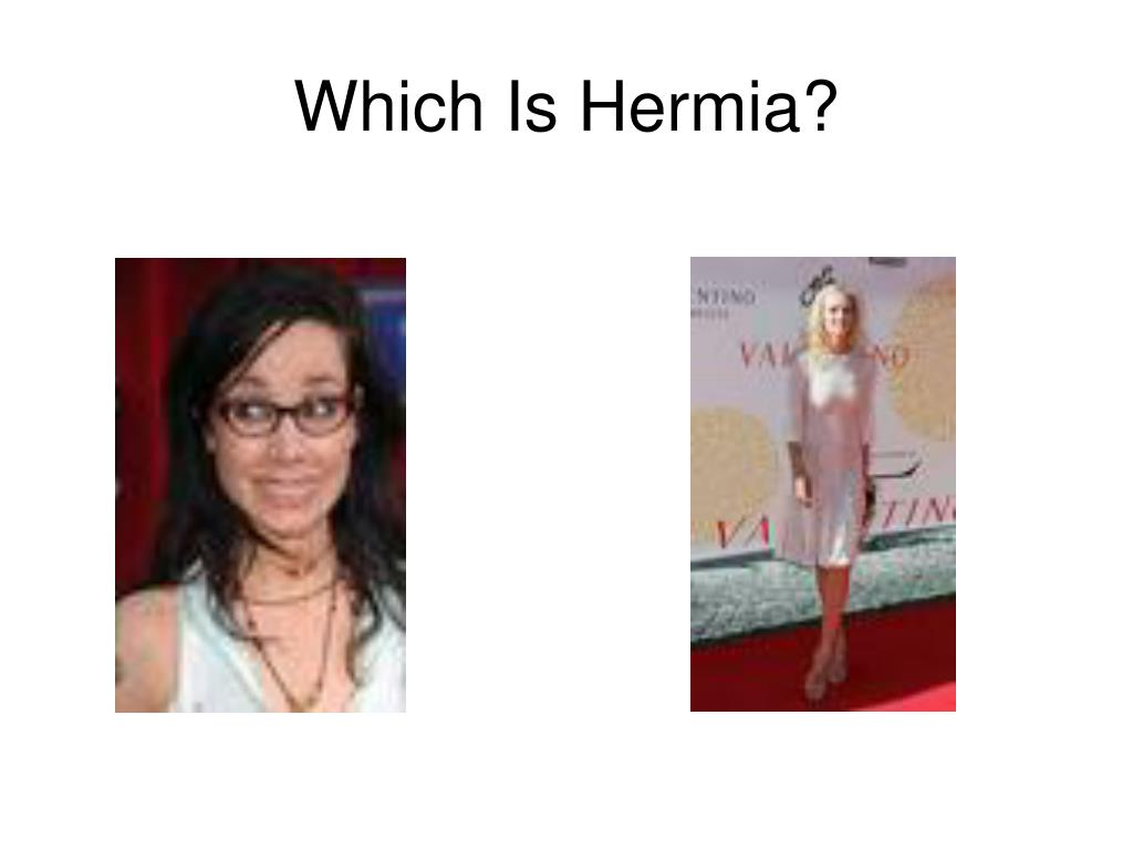 Which Is Hermia?