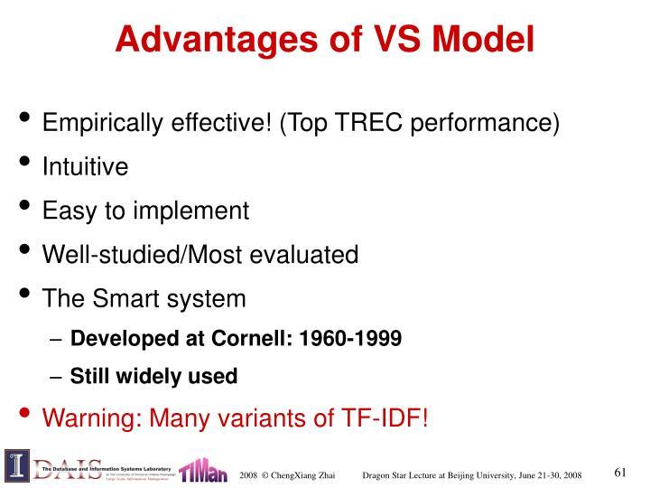 Advantages of VS Model