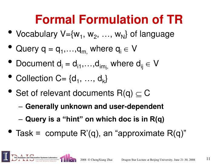 Formal Formulation of TR