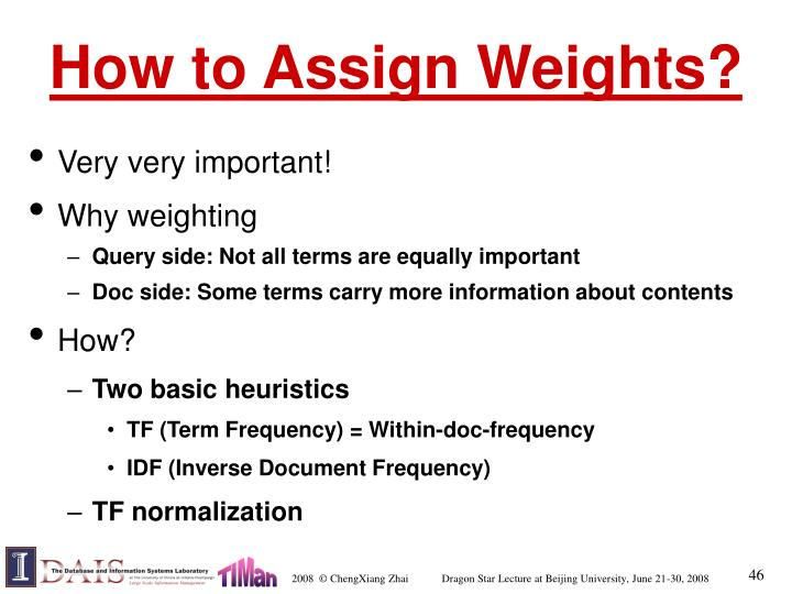 How to Assign Weights?