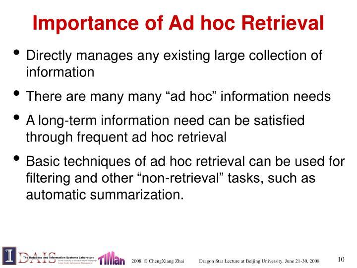 Importance of Ad hoc Retrieval