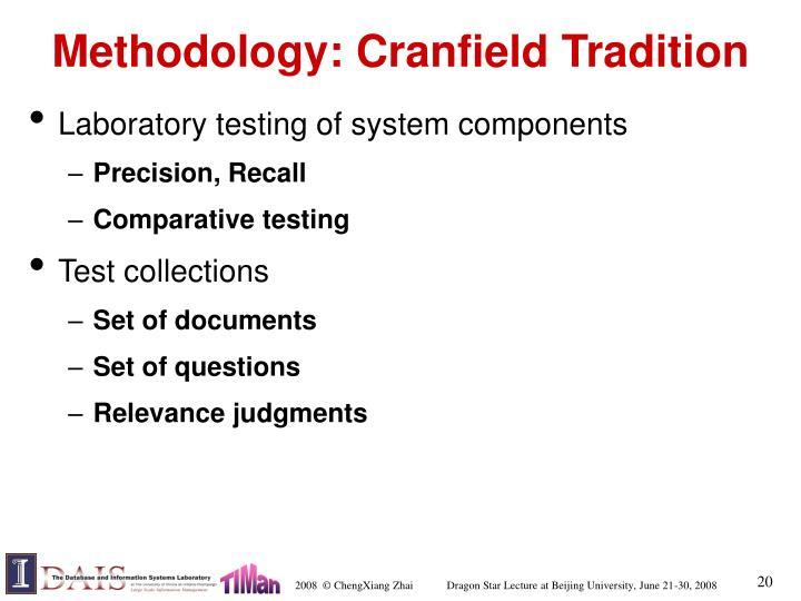 Methodology: Cranfield Tradition