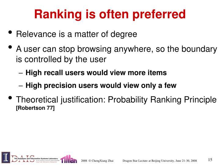 Ranking is often preferred