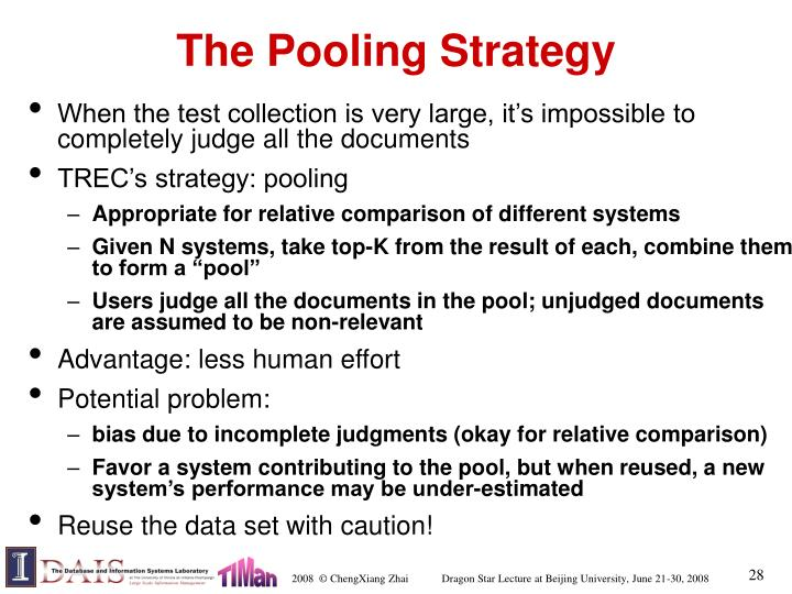 The Pooling Strategy