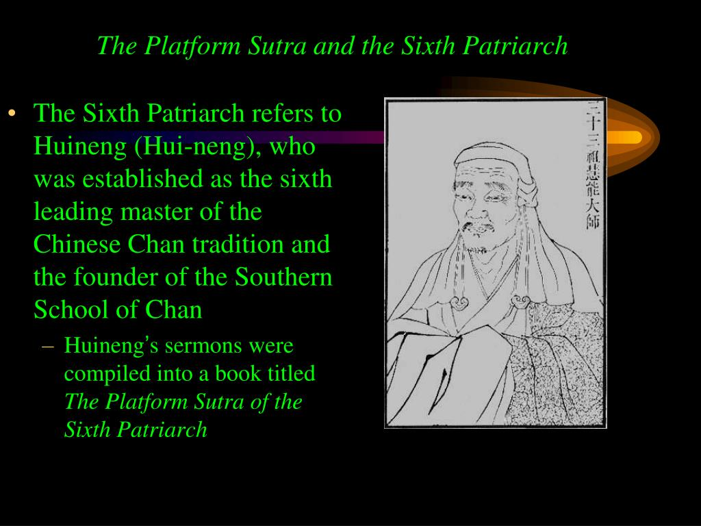 The Platform Sutra and the Sixth Patriarch