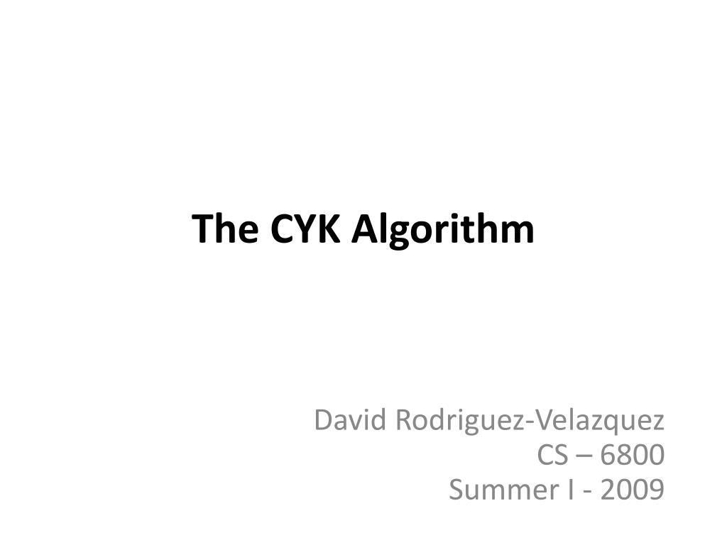 The CYK Algorithm