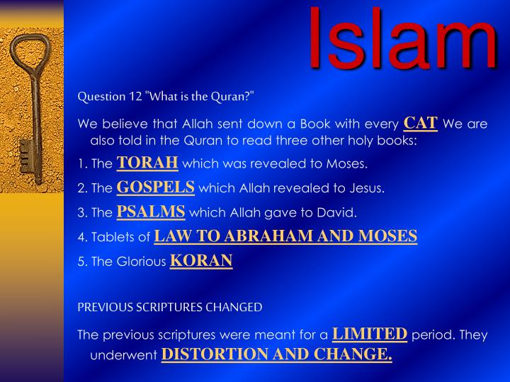 "Question 12 ""What is the Quran?"""