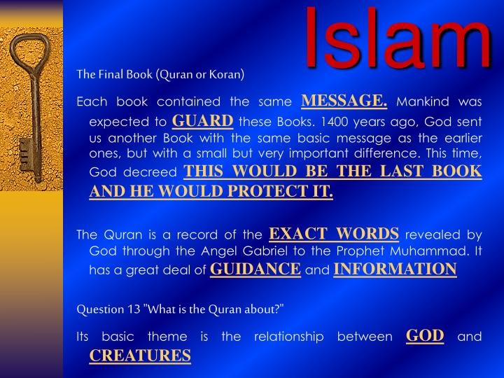 The Final Book (Quran or Koran)