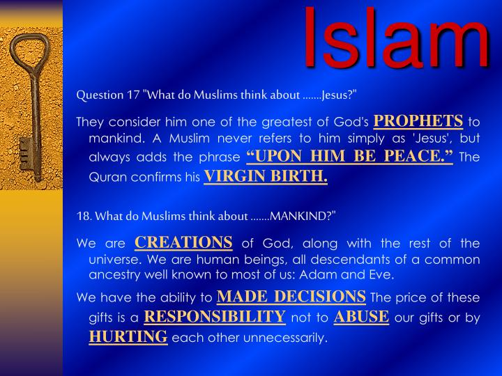 """Question 17 """"What do Muslims think about …….Jesus?"""""""