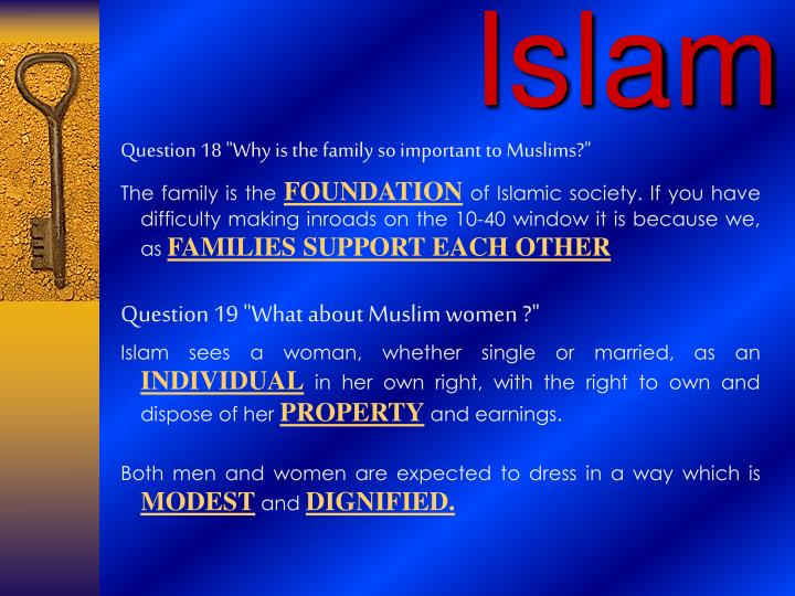 """Question 18 """"Why is the family so important to Muslims?"""""""