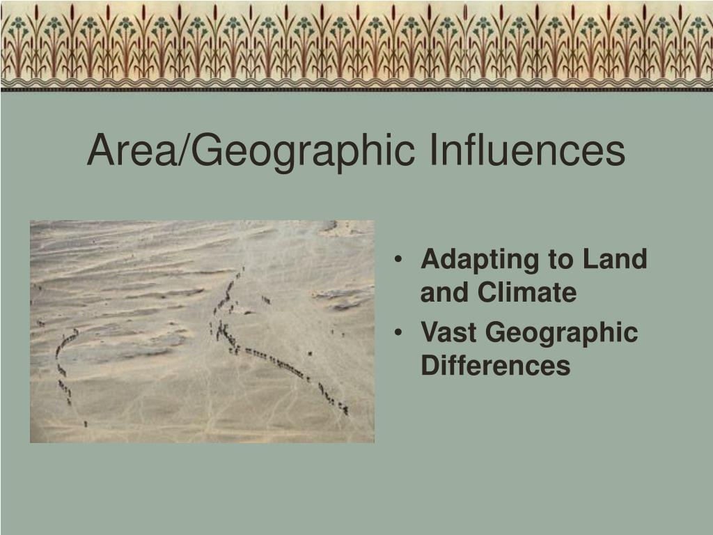 Area/Geographic Influences