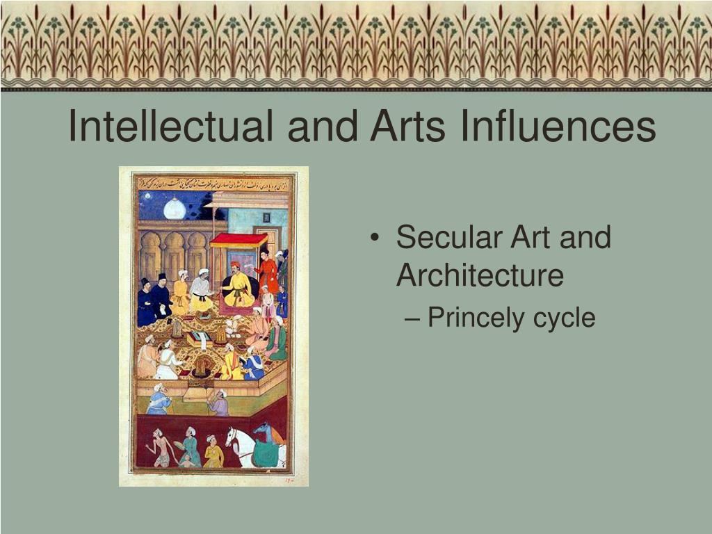 Intellectual and Arts Influences