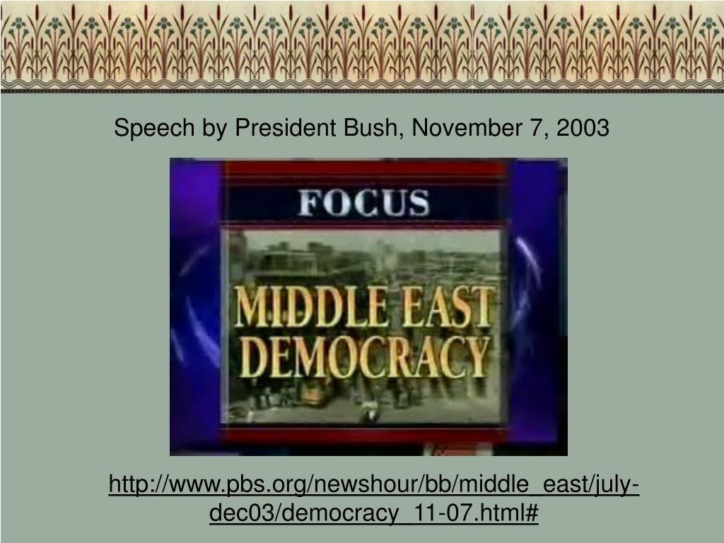 Speech by President Bush, November 7, 2003