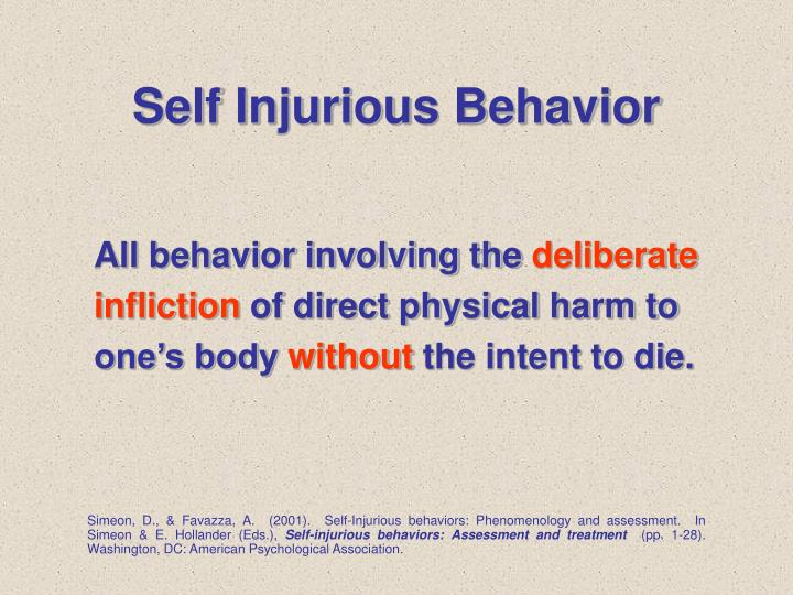 Self injurious behavior