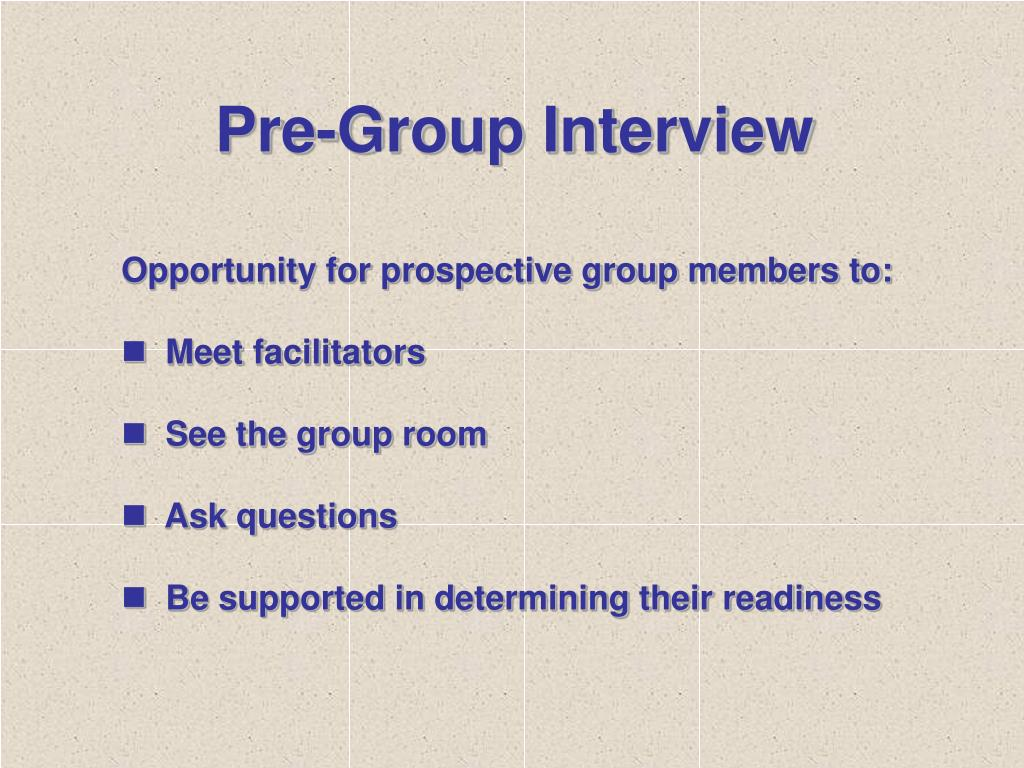 Pre-Group Interview