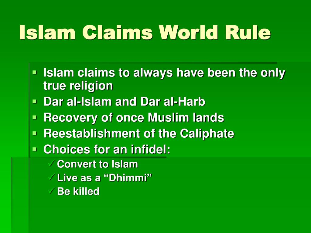 Islam Claims World Rule