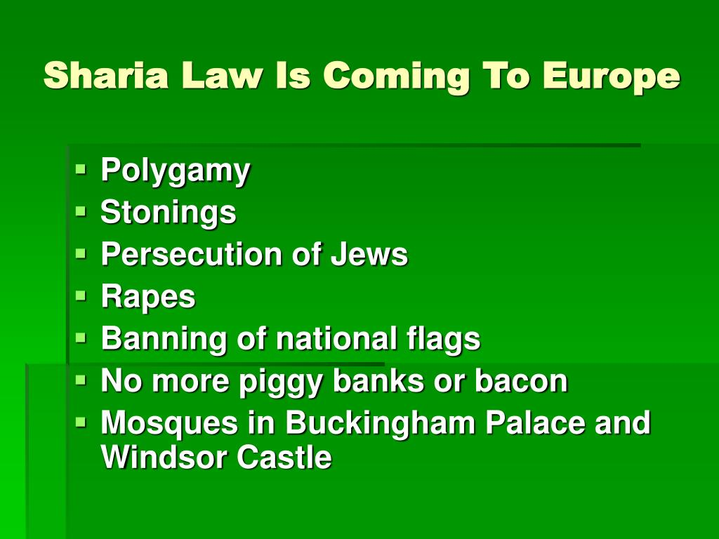 Sharia Law Is Coming To Europe