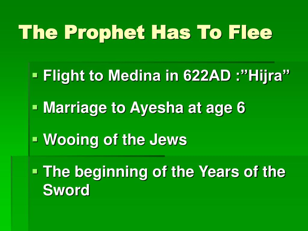 The Prophet Has To Flee