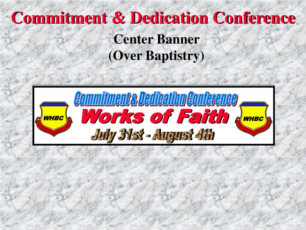 Commitment & Dedication Conference