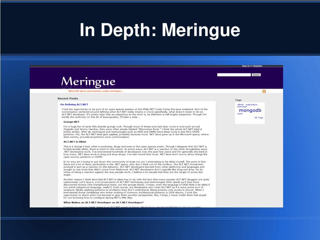 In Depth: Meringue