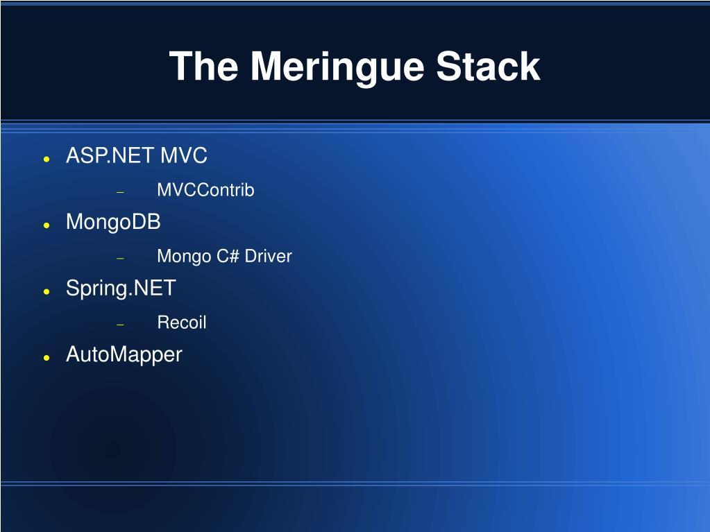 The Meringue Stack