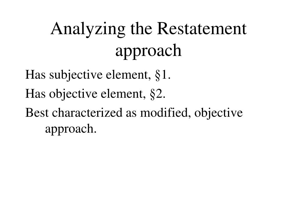 Analyzing the Restatement approach