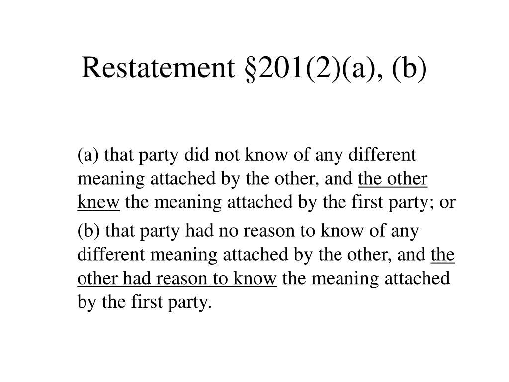 Restatement §201(2)(a), (b)