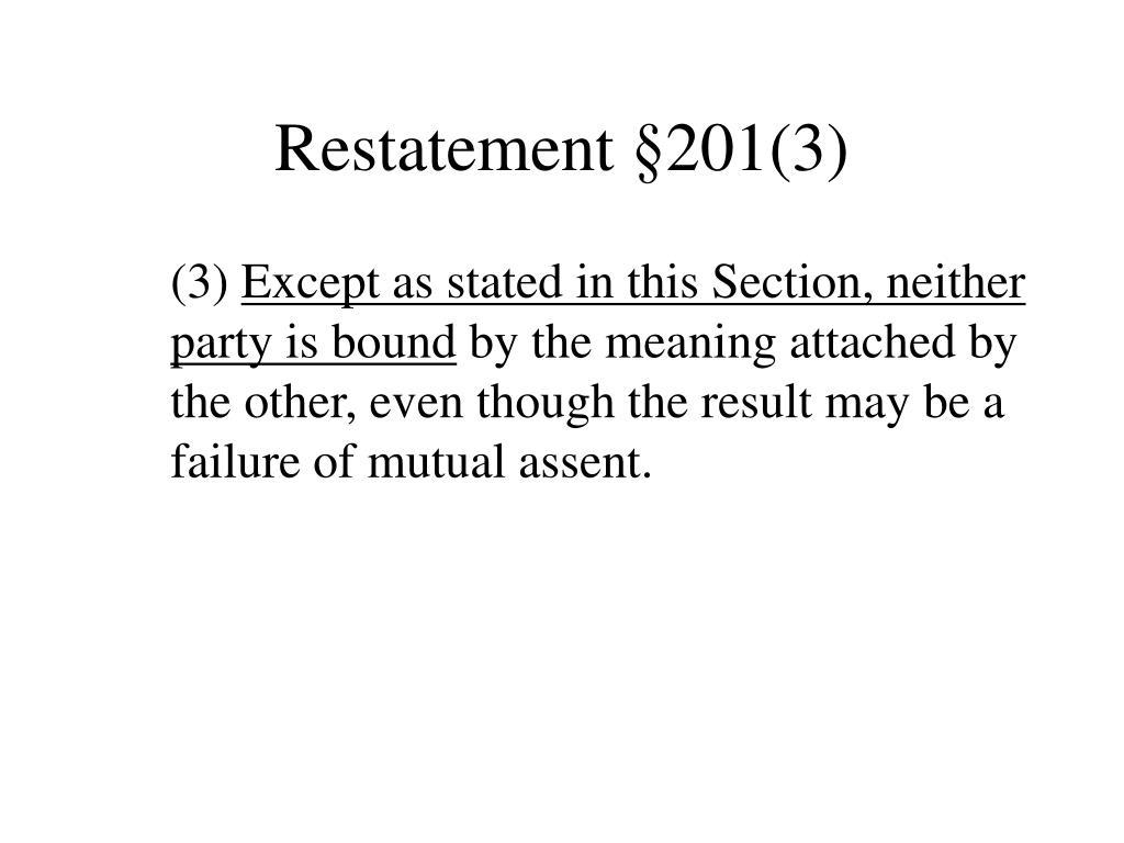 Restatement §201(3)