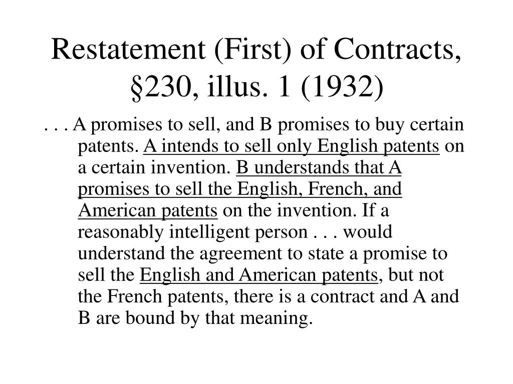 Restatement (First) of Contracts, §230, illus. 1 (1932)