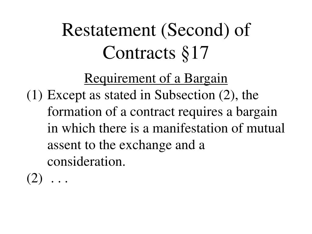Restatement (Second) of Contracts §17