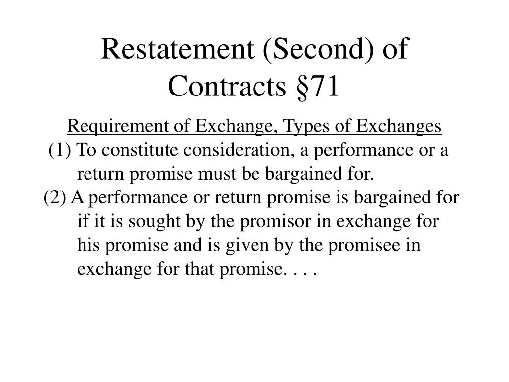 Restatement (Second) of Contracts §71