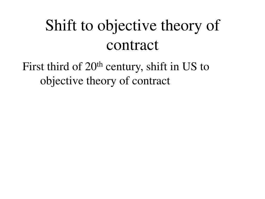 Shift to objective theory of contract