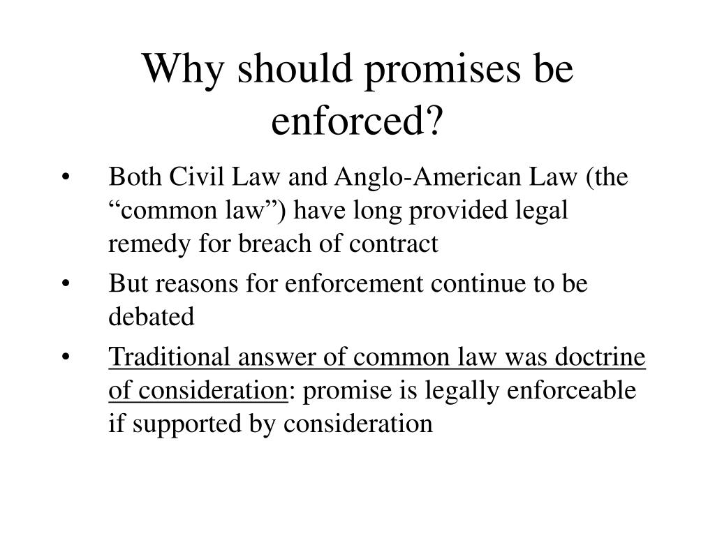 Why should promises be enforced?