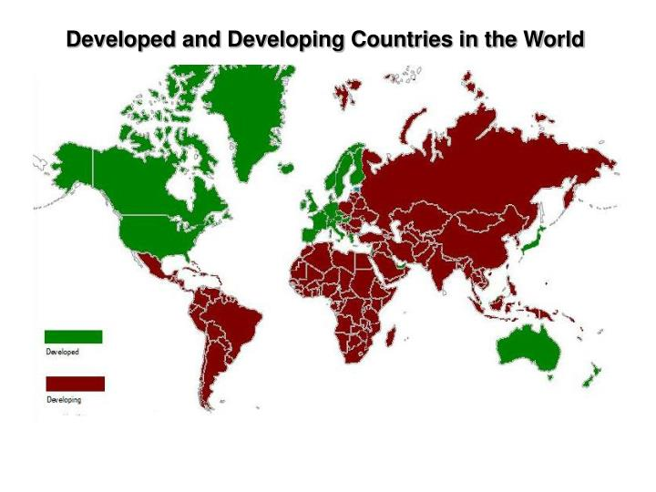 Developed and Developing Countries in the World