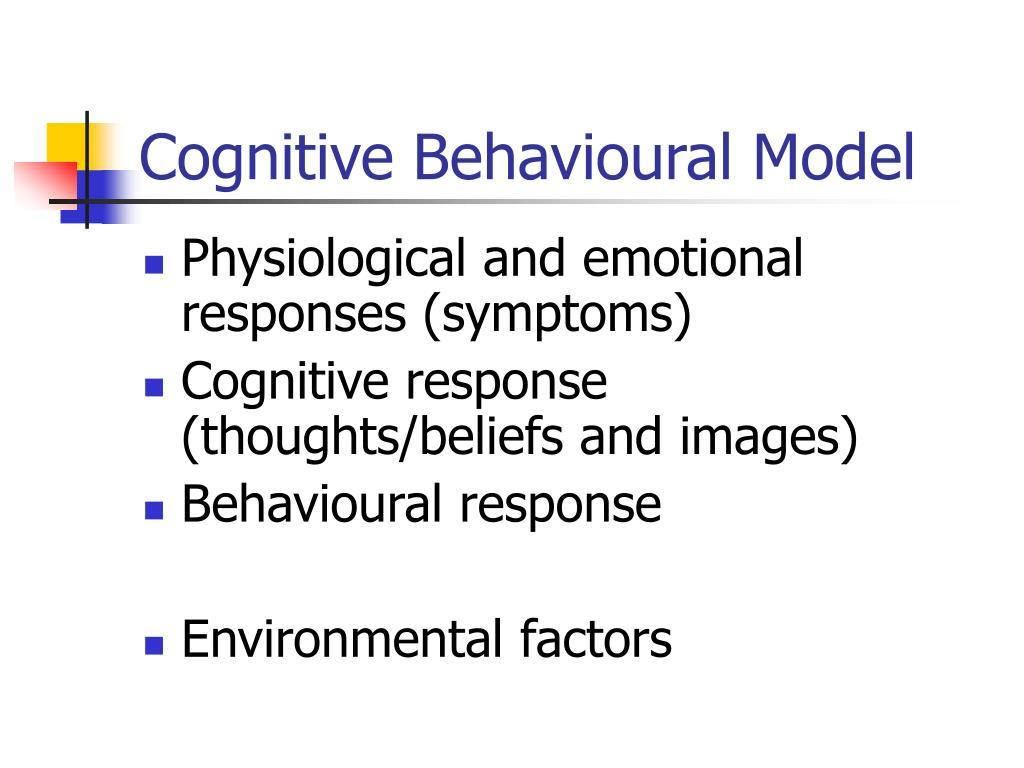 Cognitive Behavioural Model